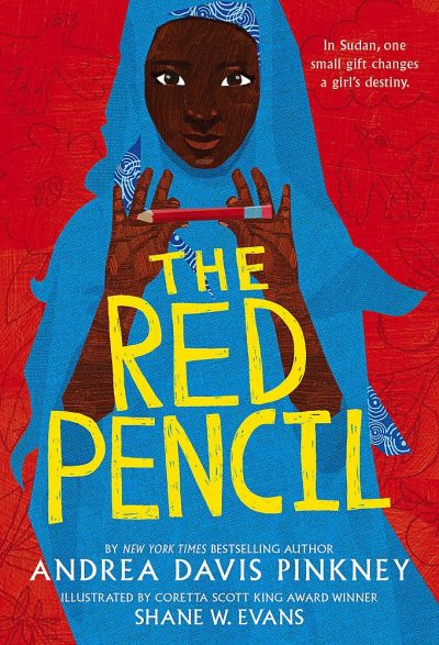 The Red Pencil By Andrea Davis Pinkney & Illustrated by Shane W. Evans