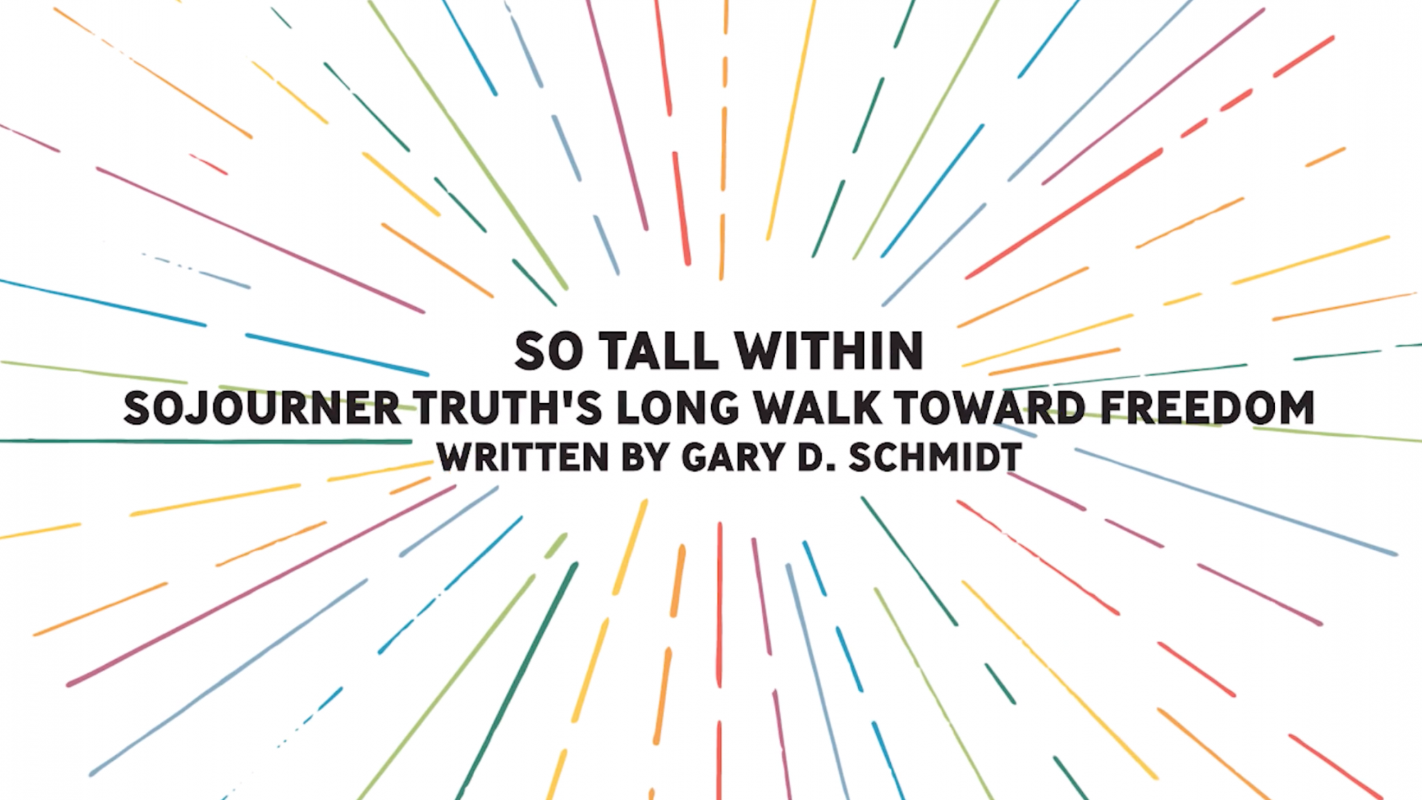 So Tall Within: Sojourner Truth's Long Walk Toward Freedom Read Aloud